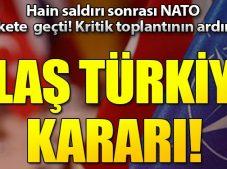 Tüm müttefikler Türkiye ile tam dayanışma içinde