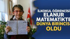 Elanur, matematikte dünya 1.'si oldu