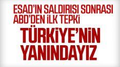 ABD Türkiye'yi desteklediğini açıkladı