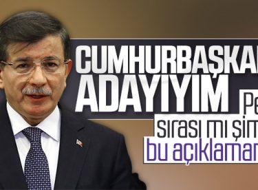 Ahmet Davutoğlu, Cumhurbaşkanı adayı olacak