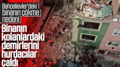 Bahçelievler'de çöken binanın yıkılma nedeni açıklandı