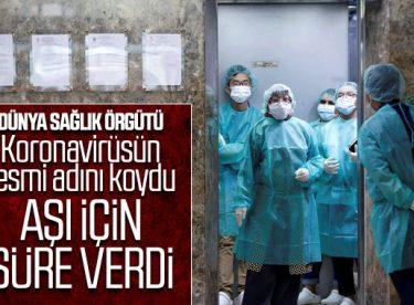 DSÖ, koronavirüsün adını koydu, aşının tarihini verdi