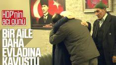 HDP binasının önünde eylem yapan aile evladına kavuştu