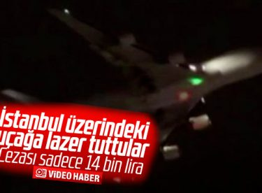 İstanbul üzerindeki kargo uçağını lazer ile taciz ettiler