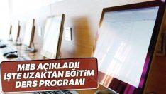 İşte uzaktan eğitim ders programı