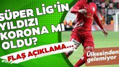 Süper Lig'in yıldızı corona virüse mi yakalandı? Kulüpten son dakika açıklaması geldi…