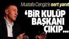 Trabzonspor Başkanı Ağaoğlu'ndan Galatasaray Başkanı Mustafa Cengiz'e sert yanıt