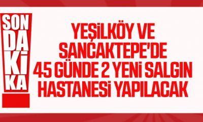 İstanbul'da 2 salgın hastanesi kuruluyor