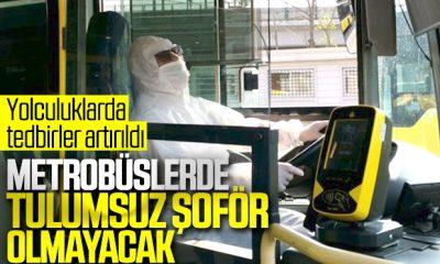 İstanbul'da metrobüs şoförleri koronaya karşı tulum giydi
