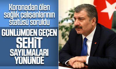 Sağlık Bakanı Koca'ya şehit statüsü soruldu