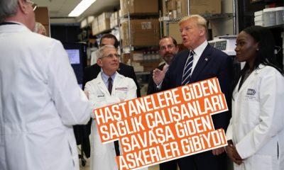 Trump: Hastanelere giden sağlık çalışanları asker gibiydi