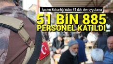 """Ülke Genelinde """"Türkiye Güven Huzur Uygulaması"""" Gerçekleştirildi"""