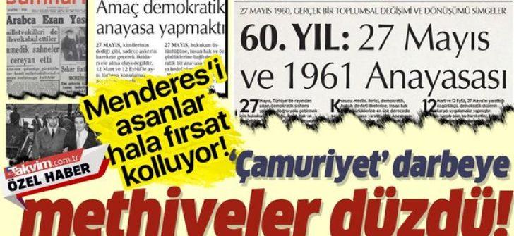 Menderes'i asan zihniyet 60 yıl sonra hala fırsat kolluyor!