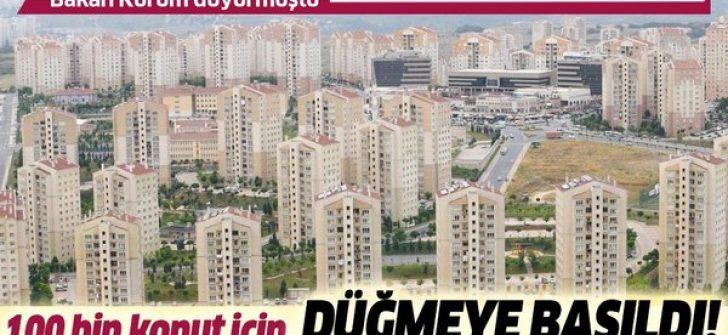 TOKİ 100 bin konut projesinde temeller atıldı!