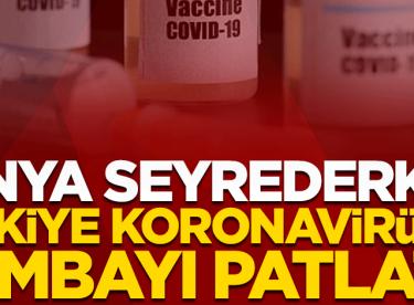 Dünya seyrederken Türkiye koronavirüste bombayı patlattı