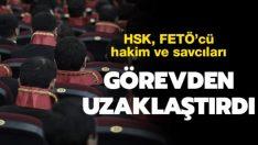 HSK FETÖ'cü 26 hakim ve savcıyı görevden uzaklaştırdı