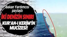 İki denizin sınırı Kur'an-ı Kerim'in mucizesi