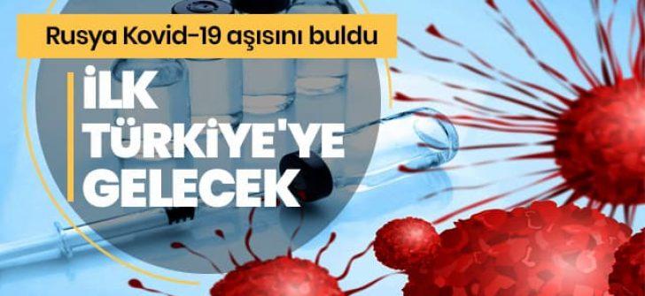 Rusya'nın bulduğu Kovid-19 aşısının ilk duraklarından biri de Türkiye olacak