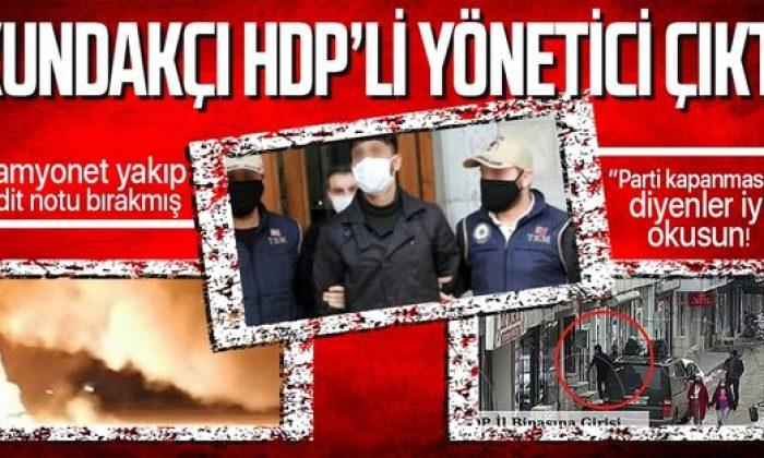 Ağrı'da iki kamyoneti yakıp tehdit notu bırakan şahıs HDP'li yönetici çıktı!