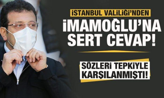 İstanbul Valiliği'den İmamoğlu'na sert cevap!