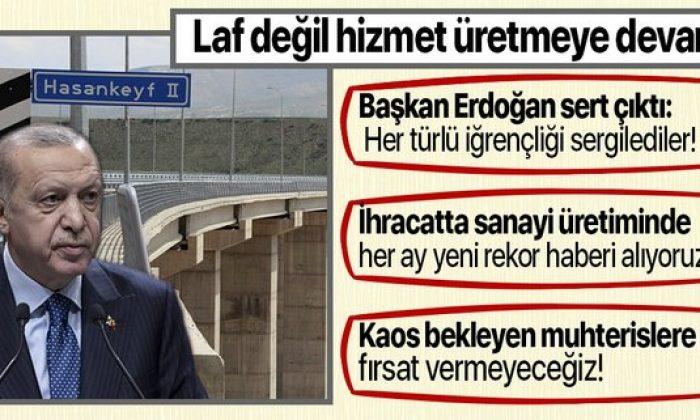 Başkan Erdoğan'dan Hasankeyf-2 Köprüsü açılışında önemli açıklamalar