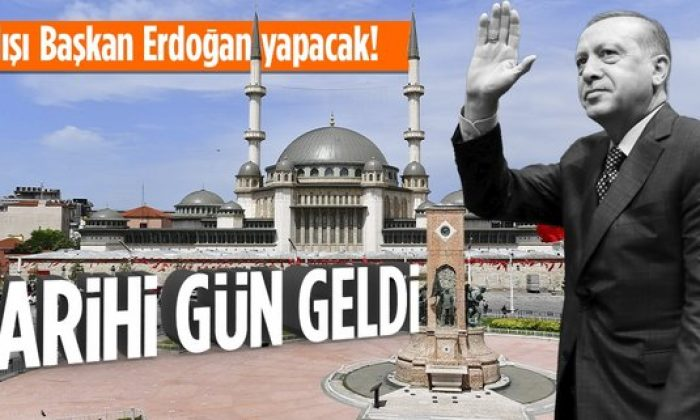 Taksim Camii Başkan Erdoğan'ın katılacağı törenle ibadete açılıyor