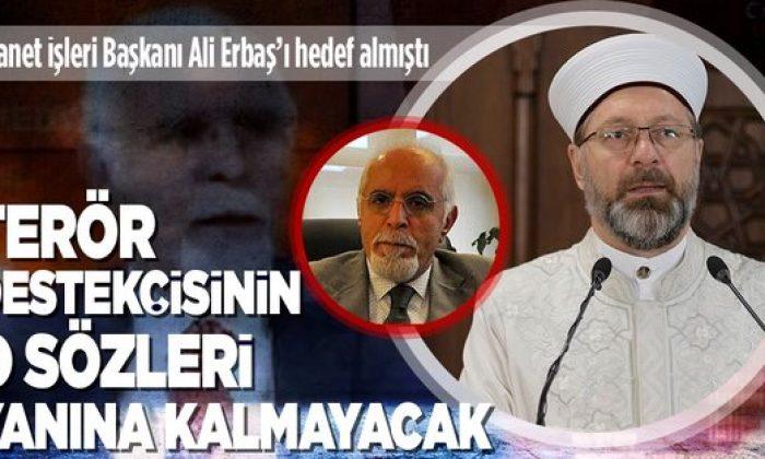 Diyanet İşleri Başkanı Ali Erbaş'ı hedef alan Mehmet Durakoğlu ve yöneticileri ağır cezada yargılanacak