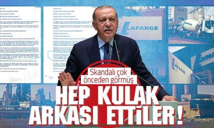 Başkan Erdoğan Lafarge skandalı için daha önce AB'yi uyarmış!